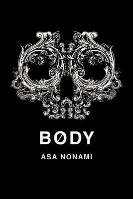 Body By Nonami, Asa